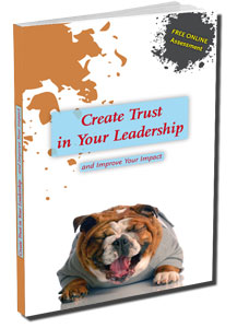 Create Trust in Your Leadership - and Improve Your Impact