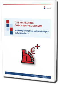 Das Marketing-Coaching-Programm - Marketing-Erfolg trotz kleinem Budget? So funktioniert´s!